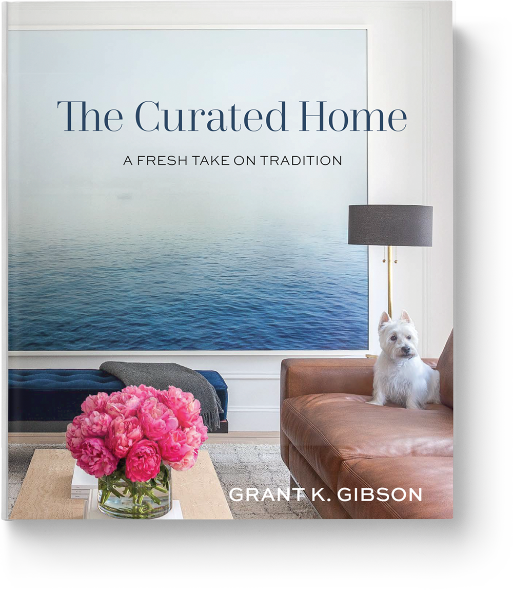 The Curated Home by Grant K Gibson